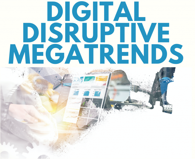 Digitale Disruptive Mega Trends