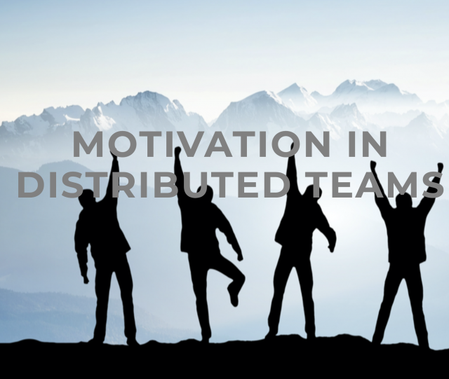 Motivation distributed teams _ Blog Picture with text