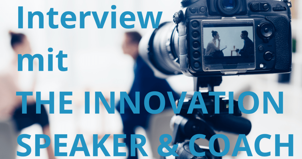 Interview with Innovation Speaker _ Blog Artikel Post